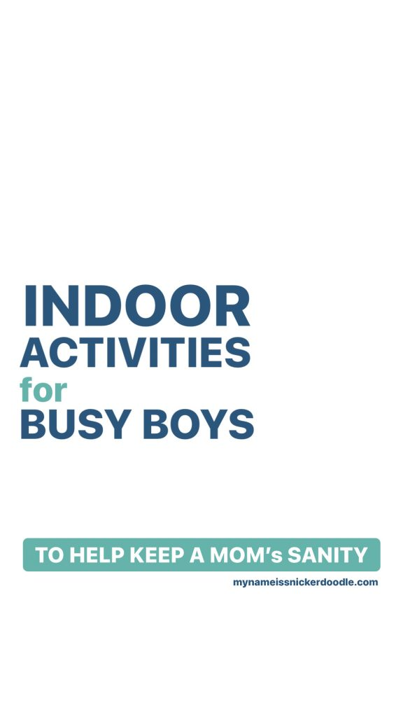 Fun and free indoor activities to do with your young boys.